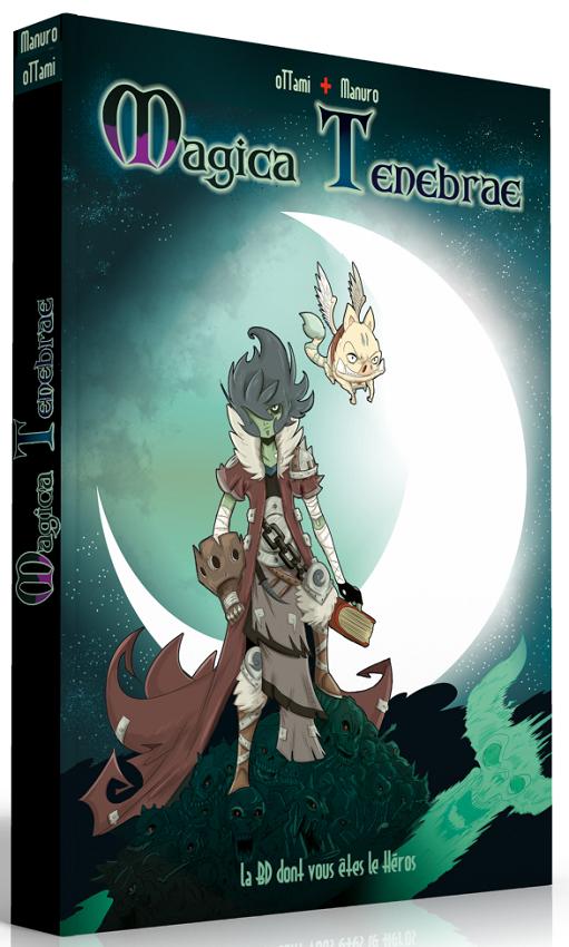 Magica Tenebrae - Une BD dont vos êtes le héros pas cher