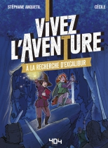 A La Recherche d\'Excalibur - Vivez l\'Aventure