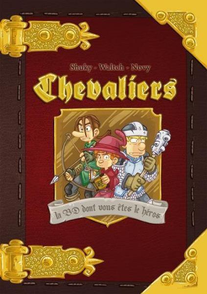 Chevaliers : la BD dont vous êtes le Héros