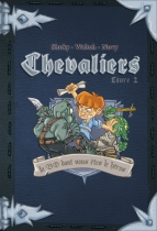 Chevaliers Livre 2 : la BD dont vous êtes le Héros