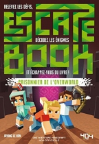 Escape Book - Prisonnier de l\'Overworld
