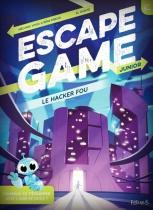 Le Hacker Fou - Escape Game Kids Book