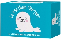 Le Mother Phoquer