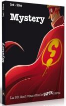 Mystery La BD dont vous êtes le super-héros
