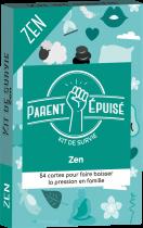 Parent Épuisé : Kit de Survie Zen