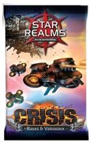 Star Realms Crisis - Booster bases et vaisseaux