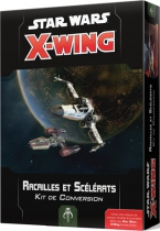 X-Wing 2.0 : Kit de Conversion Racailles & Scélérats